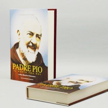 Padre Pio - Il Santo Tra Noi