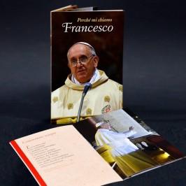 LIBRETTO DEL PAPA - PERCHE' MI CHIAMO FRANCESCO
