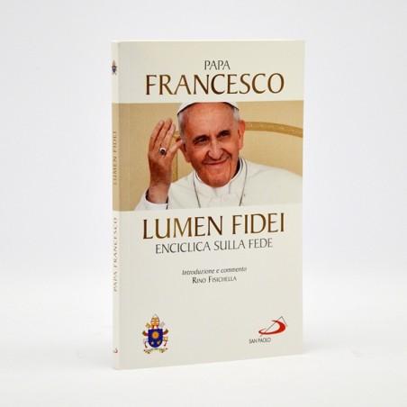 LUMEN FIDEI - LA PRIMA ENCICLICA DI PAPA FRANCESCO