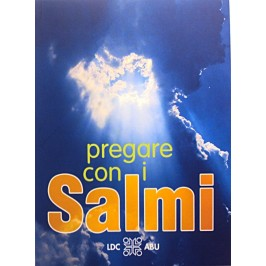 Pregare con i Salmi