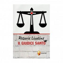 Rosario Livatino il Giudice Santo