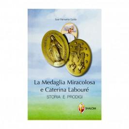 La Medaglia Miracolosa e Caterina Labourè