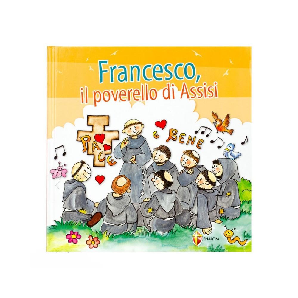 Francesco il Poverello di Assisi