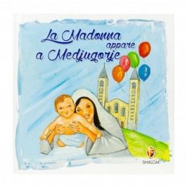 La Madonna Appare a Medjugorje Ed Shalom