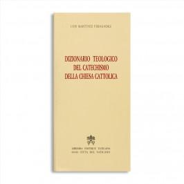 Dizionario Teologico del Catechismo della Chiesa Cattolica